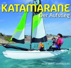 Katamarane - Der Aufstieg