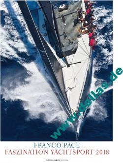 Kalender Franco Pace Faszination Yachtsport 2018