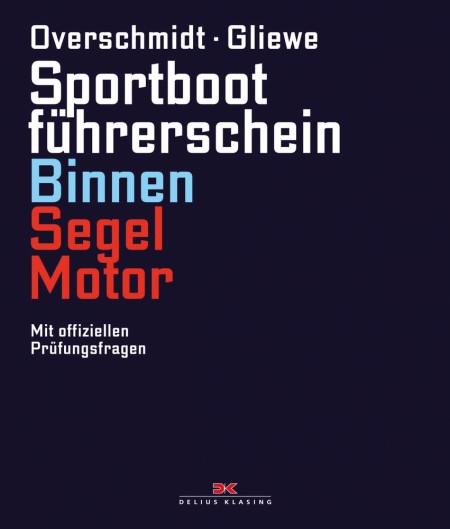 Buch: Sportbootführerschein Binnen, Segel+Motor(Ov./Gliewe)