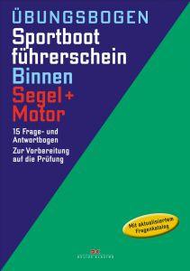 Prüfungsbögen SBF Binnen Segel+Motor