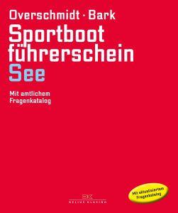 Buch: Sportbootführerschein See (Overschmidt/Bark)