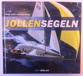 Helge Sach, Andreas Kling: Jollensegeln