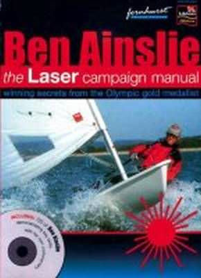 Ben Ainslie´s Laser Campaign Manual (including CD-ROM)
